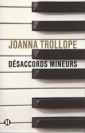 Joanna Trollope «Désaccords mineurs»