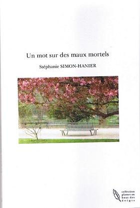 Stéphanie Simon-Hanier «Un mot sur des maux mortels»