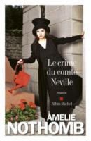 Le dernier roman d'Amélie Nothomb.