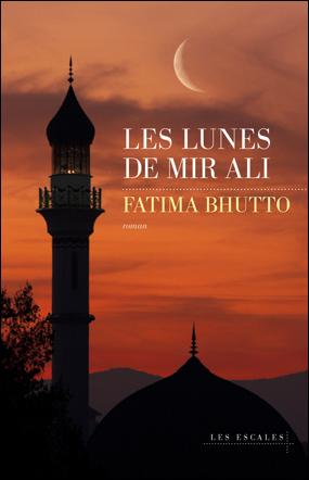 Les lunes de Mir Ali de Fatima Bhutto