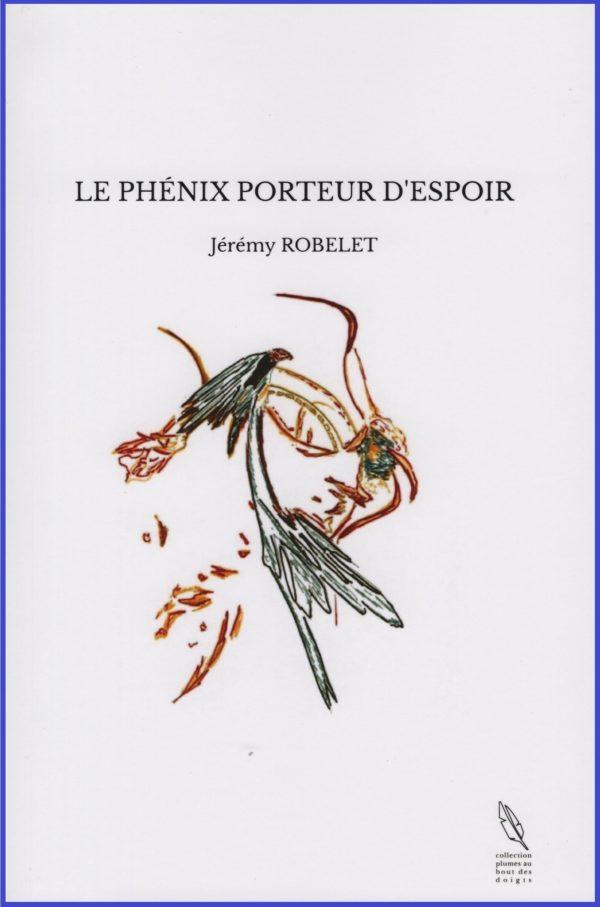 LE PHÉNIX PORTEUR D'ESPOIR