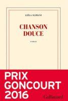 Et si on lisait... Chanson douce de Leïla Slimani, prix Goncourt 2016.